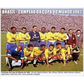 Poster Da Seleção Brasileira - Campeão Da Copa Do Mundo 1962 · R  24 90 e861ea6b99d43
