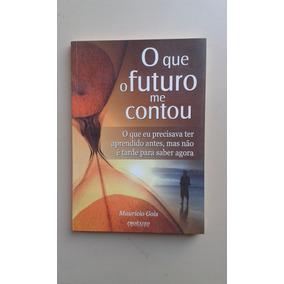 Livro O Que O Futuro Me Contou (4-b)
