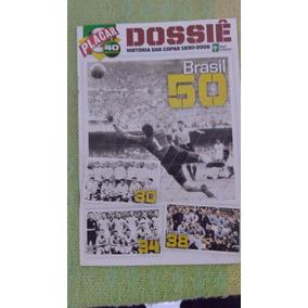 Dossiê Placar Copa Do Mundo 1950