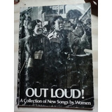 Out Loud! A Collection Of New Songs By Women