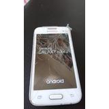Sumsung Galaxy Ace 4 Lite Tela Trincada E Bateria Não Dura