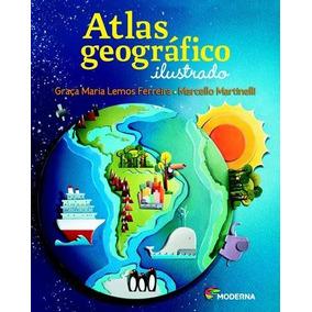 Atlas Geografico Ilustrado - Ensino Fundamental I - Integrad