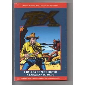 Coleção Hq Tex Gold N 30 A Balada De Zeke Colter A Caravana