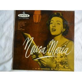 Lp 10 Polegadas Neusa Maria Sucessos Luiz Bittencourt 1957