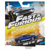 Hot Wheels Rapidos Y Furiosos Ford Gt-40 32/32 Fast & Furiou