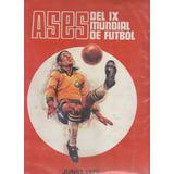 Album Ases De Ix Mundial De Futbol