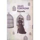 Rayuela Cortazar Libro