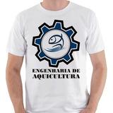 Camiseta Engenharia De Aquicultura Curso Pesca Camisa Blusa