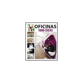 Oficinas. 1000 Ideas