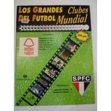 1832ca7e05 Los Grandes Clubes Del Futbol Mundial Nottigham-sao Paulo