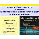 Colección Completa: Matemáticas Para El Bachillerato - [