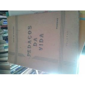 Livro Pedaços Da Vida - Poesias Lélio M Falcão