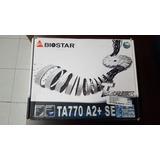 Mother B Biostar Ta770 A2+ Se Socket Am2/am2+ Nva Cja Maltra