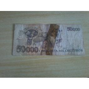 Dinheiro Antigo 50000 Mil Cruzeiros Camara Cascudo