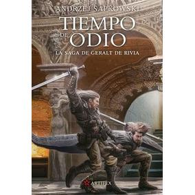 Tiempo De Odio - Andrzej Sapkowski | Geralt De Rivia 4
