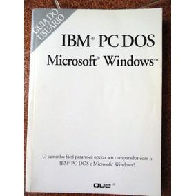 Manual Do Software - Ibm Aptiva (dos 6.0 E Windows 3.1) 1994