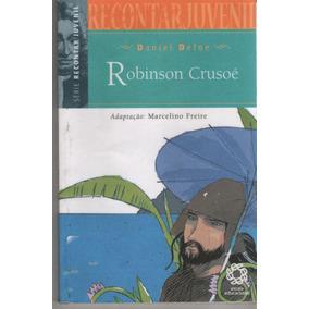 Robinson Crusoé - Daniel Defoe - Adap: Marcelino Freire