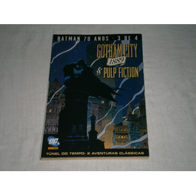 Batman - 2 Historias - Gotham City 1889 E Pulp Fiction