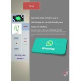 Manual Para Idosos De Como Baixar E Instalar Whatsapp