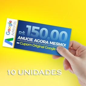 10 Cupons Adwords Gaste R$50,00 Ganhe R$150,00 Bônus Google