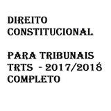Direito Constitucional Para Tribunais Trts 2017 2018
