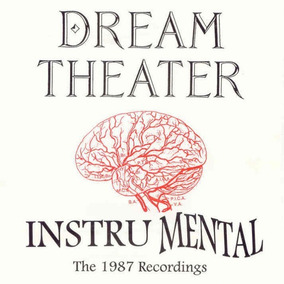 Dream Theater ¿ Instru Mental (the 1987 Recordings) - Cd