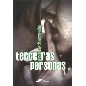 Terceras Personas / Fedosy Santaella