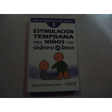Estimulación Temprana Para Niños Con Sídrome De Down