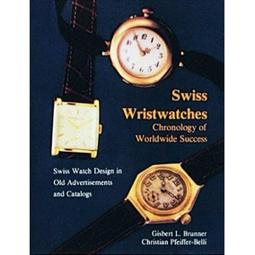 78b062e6c0a Livro Relógios Swisswristwatches Designer And Catalogs