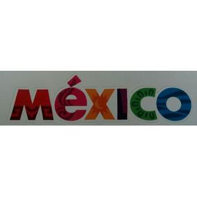 Calcomania Mexico