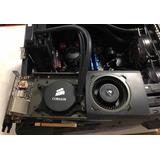 Gtx 980ti Con Refrigeración Líquida