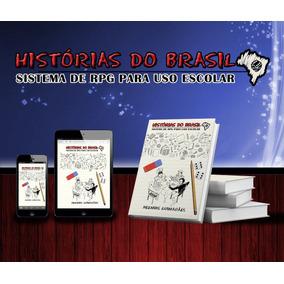 Rpg - Histórias Do Brasil - Livro Digital + Extras