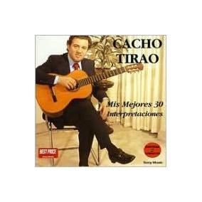 Cd Tirao Cacho Mis 30 Mejores Canciones (2cd) Sony Bmg Europ