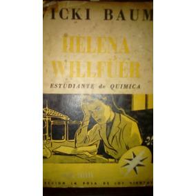 Helena Willfuer, Estudiante De Quimica Vicki Baum