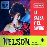 Disco Lp Nelson Y Sus Estrellas - La Salsa Y El Swing-nuevo