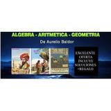 Combo Algebra, Aritmetica Y Geometria De Aurelio Baldor Pdf