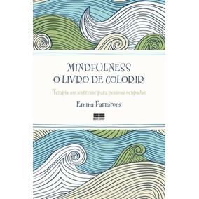 Mindfulness O Livro De Colorir Frete 9