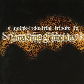 Cd Various Artists Gothic Industrial Tribute To Smashing Pum