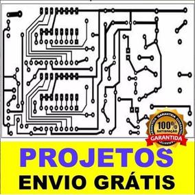 Projeto De Como Fazer Placa De Circuito Impresso