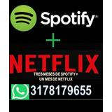 3 Meses De Spotify + 1 De Netflix