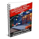 Projeto Manual Construir Casa Conteiner - Envio Imediato