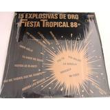 Varios - Fiesta Tropical 88 Vol Ii 15 Explosivas De Oro Lp