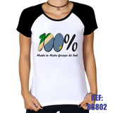 Camiseta Raglan Baby Look 100% Made In Mato Grosso Do Sul