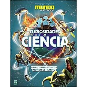 Revista Coleção Mundo Estranho 423 Curiosidades Da Ciência