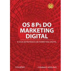 Livro Os 8 Ps Do Marketing Digital Novatec Editora