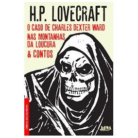 Obras Escolhidas (o Caso De Charles Dext H. P. Lovecraft