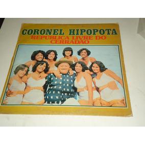 Coronel Hipopota / Lp República Livre Do Cerradão / 1979