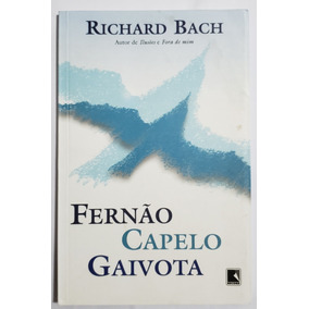 Livro Fernão Capelo Gaivota - Richard Bach - Estante Virtual