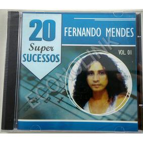 Cd Fernando Mendes - 20 Super Sucessos - Vol.1 - Cd Lacrado