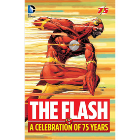 The Flash, A Celebration Of 75 Years
